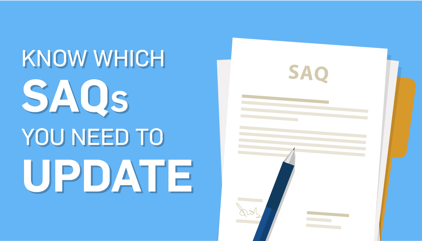 Updating to PCI 3.2 SAQs: The Changes You Should Know